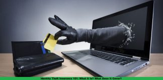 Identity Theft Insurance 101: What It Is? What Does It Cover?